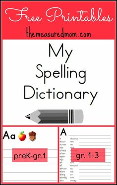FREE Printable Spelling Dictionary for Kids! Great as a resource for writing time -- use in the classroom or for homeschooling; one book for prek-grade 1 ; one book for grades 1-3
