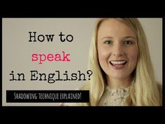 Learn how to speak in English using the shadowing technique. This method will help you improve your English and speak English well. Speak English Fluently, Learn English Grammar, English Phrases, English Language Learning, English Words, English Lessons, English Vocabulary, English Class, Improve English Speaking
