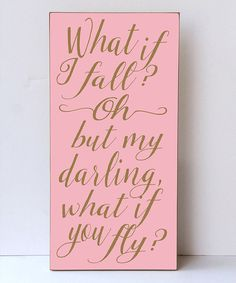 Look at this Pink & Gold 'What If I Fall' Wall Sign on #zulily today!