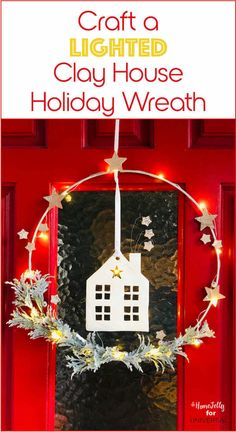 VIDEO included! Learn How to Craft a Lighted Clay House Holiday Wreath. This really sweet 'n simple Scandinavian-style design is easily customizable and you can craft this cute hanging wreath in just a few hours. Place it inside or out, on walls, over mantels and even on bedroom doors. Make one for yourself and/or one for a super-special hostess or holiday gift – a homey homemade gesture from the heart.