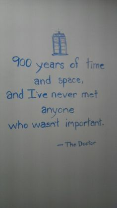 When Doctor Who quotes start randomly showing up in you office, you know you work in an awesome place.