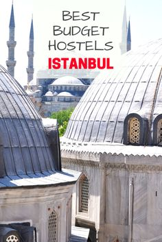 Best Budget Hostels in Istanbul: Are you looking for a great budget hostel in Istanbul, Turkey? Look no further! Click here to see the best hostels in Istanbul!
