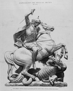 San Jorge (estatua ecuestre presentada por don Andrés Aleu y Teixidó, dibujo del mismo). Dibujo, Aleu. Grabado, Paris.25-11-1871 Jason And The Argonauts, Saint George And The Dragon, Religious Pictures, Desenho Tattoo, Knight Armor, Vintage Drawing, Angels And Demons, Irezumi, St Michael