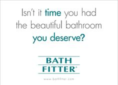 Bath Fitter acrylic products are covered by a lifetime warranty
