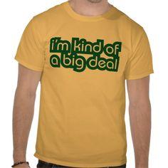 I'm Kind of a Big Deal Anchorman Tee Shirts
