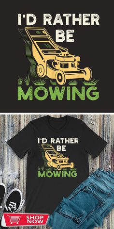 You can click the link to get yours. I'd Rather Be Mowing Funny Mower Gift. Gardening tshirt for Gardener. We brings you the best Tshirts with satisfaction. T Shirt Designs, Urban Agriculture, Grow Your Own Food, Garden Gifts, Gardening, Girls Life, Garden Inspiration, Shop Now, How To Get