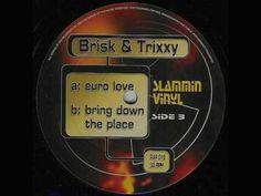 【Happy Hardcore】DJ Brisk  DJ Trixxy - Euro Love : ハピコアといったらNext Generetion!!
