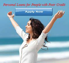 Are you facing various types of fiscal urgent situation and want to require fund instant without any wait. Personal Loans for People with Poor Credit are superb option for you to full fill your economic help. This type of loan is agreed at reasonable interest rate without any credit confirmation steps. If you want to apply this loan service then you can fill online application form without any kinds of official procedure. So apply now.
