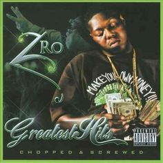 Z-Ro - Greatest Hits