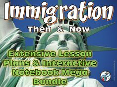 Immigration: Then and Now Lesson Plans & Interactive Notebook MEGA Bundle!