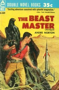 The Beast Master by Andre Norton  I can't believe they didn't give her credit for the movie clearly based on this book and its sequels...
