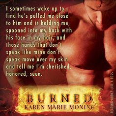 karen marie moning burned book - Google Search Author Quotes, Book Quotes, Jericho Barrons, Fever Series, Karen Marie Moning, Don't Speak, Book Review, Teaser, Book Worms