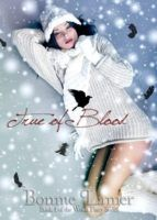 True of Blood (Witch Fairy, #1) by Bonnie Lamer