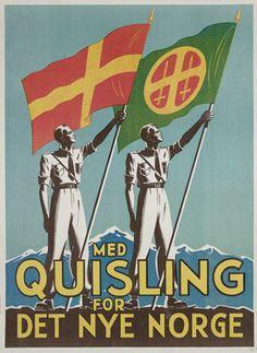 Affiche de propagande norvégienne appelant au soutient au gouvernement collaborationniste norvégien, mené par Vidkun Quisling