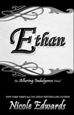 Ethan  by Nicole Edwards ($3.99)