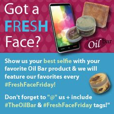 What's your Oil Bar favorite? Send us a selfie of your freshest Oil Bar face & we will repost our favorites EVERY #FreshFaceFriday!