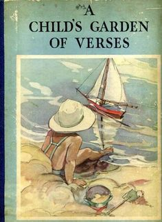 1000 Images About A Child 39 S Garden Of Verses On Pinterest Children Garden A Child And Robert