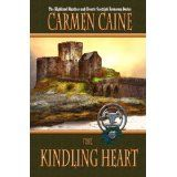 The Kindling Heart [Second Edition] (The Highland Heather and Hearts Scottish Romance Series) (Kindle Edition)By Carmen Caine Kindle, Sandal, Hearts, Romance, Footwear, Winter, Dogs, Painting, Women
