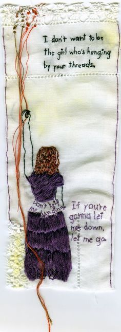'I don't want to be the girl whose hanging' by Iviva Olenik.