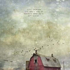 just because you can't see it - by Jamie Heiden