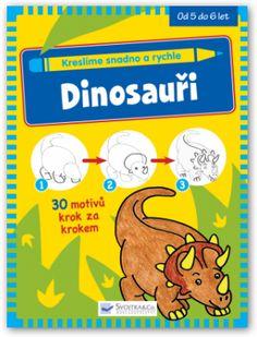 Dinosauři (Kreslíme snadno a rychle - Svojtka & Co)