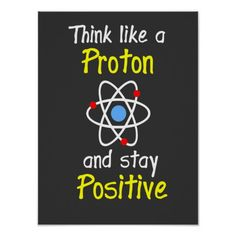 >>>Cheap Price Guarantee          Think like a proton and stay positive posters           Think like a proton and stay positive posters in each seller & make purchase online for cheap. Choose the best price and best promotion as you thing Secure Checkout you can trust Buy bestShopping        ...Cleck Hot Deals >>> http://www.zazzle.com/think_like_a_proton_and_stay_positive_posters-228066133535130261?rf=238627982471231924&zbar=1&tc=terrest