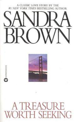 A Treasure Worth Seeking by Sandra Brown Books To Buy, Books To Read, Sandra Brown Books, Film Music Books, Book Lists, Reading Lists, Open Book, Book Nooks, Romance Novels