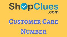 Latest Customer Care Number of Shopclues!!    https://trickideas.com/shopclues-customer-care-number/    #Shopclues #Customer #Care #Toll #Free #Number
