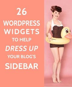 26 Widgets to Dress up your WordPress Sidebar  | These widgets will really improve your blog design and website sidebar.