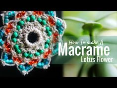 In this tutorial, I show you how to macrame a lotus flower mandala. It can be an ornament, or a necklace center piece. *For the best quality video, make sure...