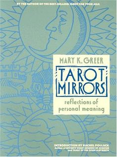 Tarot Mirrors: Reflections of Personal Meaning: Mary K Greer: 9780878771318: Amazon.com: Books