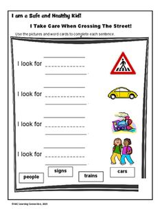 "This is a great activity to review throughout the school year!Students match words and pictures to complete ""I look for""  sentences and rules about crossing streets safely.The activity reinforces both common core and health education standards.Check out this additional  Pedestrian Safety activity - Pedestrian Safety Rules"