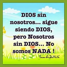 1000 images about familia family on pinterest dios for Fuera de dios nada somos