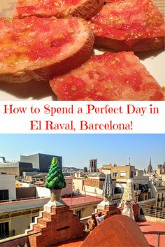 How to Have a Perfect Day in El Raval in Barcelona - Travelerette