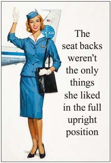 The seat backs weren't the only thing she liked in a full upright position.