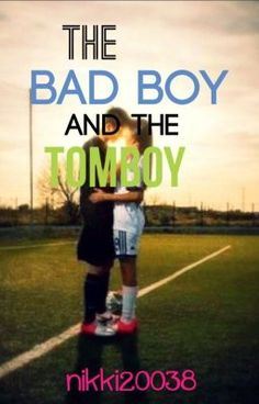 "You should read ""The Bad Boy and The Tomboy [#Wattys2015]"" on #Wattpad. #TeenFiction"