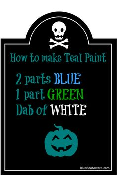 How to make teal paint in honor of food allergy awareness at Halloween! If your blue and green paints are on the darker side, try a dab of yellow as well. #tealpumpkinproject www.bluebearaware.com Teacher Halloween Costumes, Halloween Arts And Crafts, Holidays Halloween, Spooky Halloween, Halloween Pumpkins, Halloween Decorations, Truck Or Treat, Teal Pumpkin Project, Preschool Art Projects