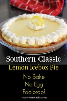 Bake No Egg Lemon Icebox Pie Delicious and easy! No bake, no egg lemon icebox pie! Great for any occasion!Delicious and easy! No bake, no egg lemon icebox pie! Great for any occasion! No Bake Pies, Köstliche Desserts, Desserts With Lemon, No Bake Summer Desserts, Icebox Desserts, Icebox Cake, Health Desserts, Pie Dessert, Sweet Treats