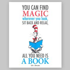 Dr Seuss Quote - Printable Nursery Quote - You can find magic wherever you look, sit back and relax, all you need is a book
