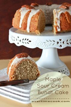 maple sour cream bundt cake on overtime cook