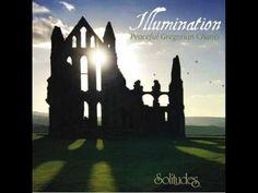 Illumination - Peaceful Gregorian Chants - Dan Gibson's Solitude [Full Album] - YouTube