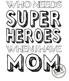 Superhero mom free printable