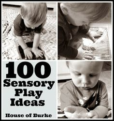 100 Sensory Play Ide