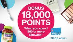 Bônus 18.000 pontos quando você gastar US $ 60 ou mais no site inteiro. * Saldo (R) Recompensas.  Compre agora.
