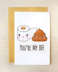 Cute Toilet Paper & Poop 4x6'' Notecard - You're My BFF Cute Greeting Card - Funny Toilet Humor Greeting Cards - Friendship Card, Poop Card