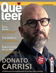 Revista #QuéLeer 218. Donato Carrisi, Rosa Regàs, José Morella, Marta Rivera de la Cruz y el amor por la #lectura de #DavidBowie.