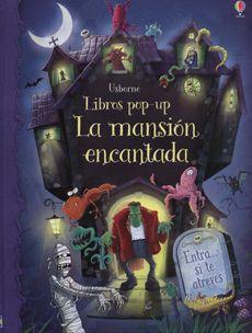 La Mansion Encantada (Libros Pop-Up)