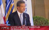 Leonel Fernández Cita Los Mitos Sobre El Plan De Regularización #Video