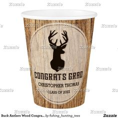 Buck Antlers Wood Congrats Grad Graduation Party Paper Cup Personalize this rustic custom designed Graduation Party paper plate This invitation features a brown buck head and antlers with a wood background