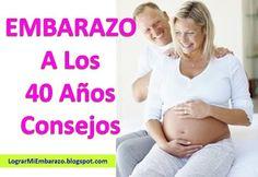 Los Mejores Consejos Para Quedar Embarazada A Los 40 Y Despues Tambien En El 2018 Milagro Para El Embarazo Quedar Embarazada Embarazo Como Quedar Embarazada